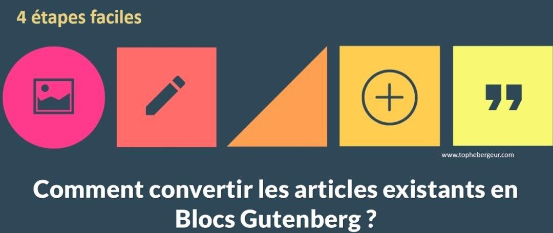 Comment convertir les articles WordPress en blocs Gutenberg
