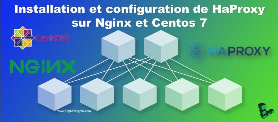 Comment configurer HAProxy en tant qu'équilibreur de charge pour Nginx sur CentOS 7