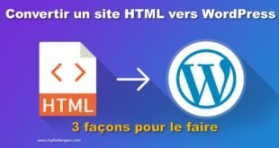 Comment convertir un site html en WordPress