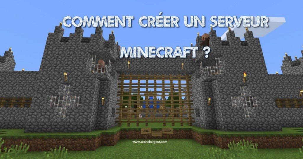 Comment créer un serveur MineCraft en 4 Étapes ?