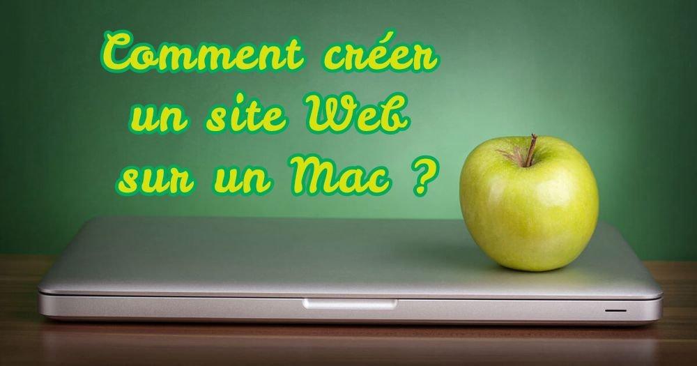 Comment créer un site Web sur un Mac ?