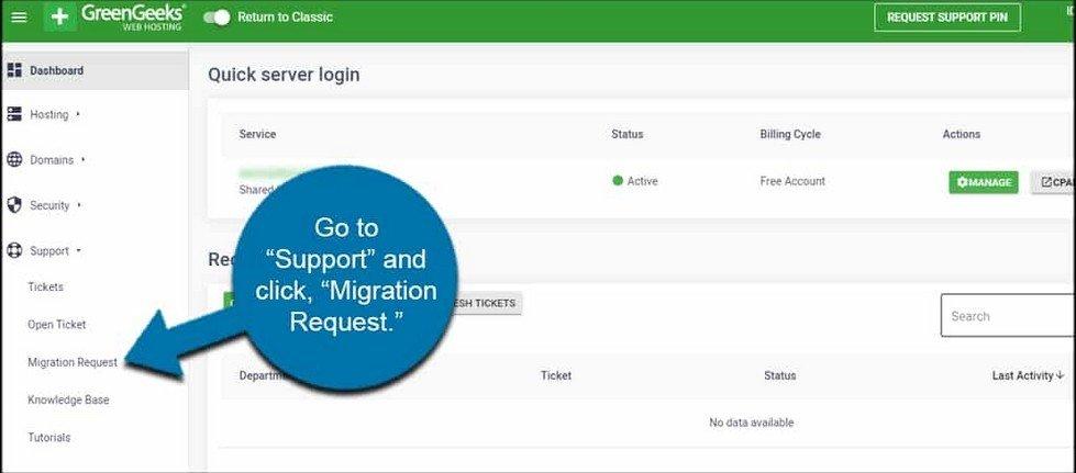Accédez à « Support » et cliquez sur « Demande de migration de site».