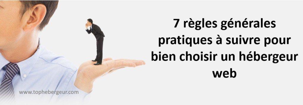 Les règles à respecter pour bien choisir un hébergeur web