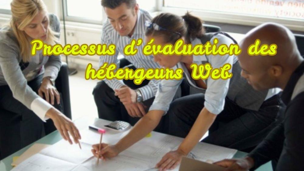 Processus d'évaluation des sociétés d'hébergement Web