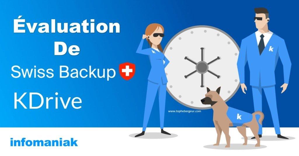 Avis Swiss Backup et KDrive : Stockage cloud pour PME et particulier le plus sécurisé