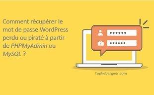 Comment récupérer le mot de passe Wordpress via phpmyadmin et MySQL