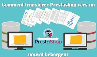 Comment faire pour migrer votre boutique Prestashop 1.7?