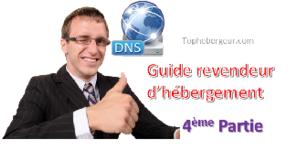 Tutoriel revendeur partie 4: DNS et nom de serveur