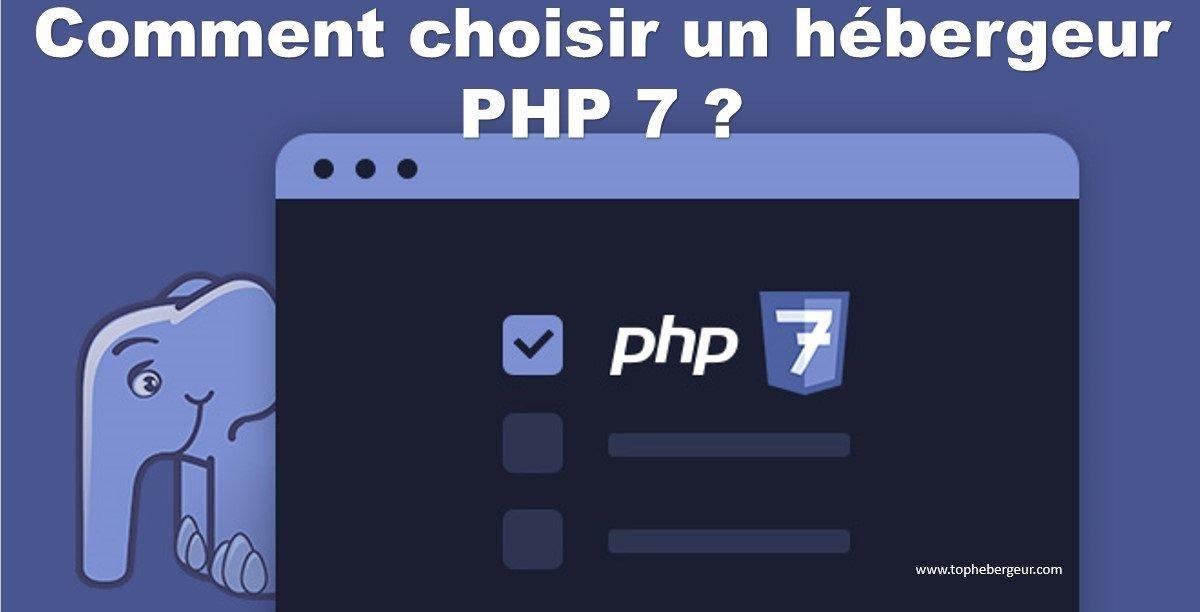Comment choisir le meilleur hébergeur PHP 7