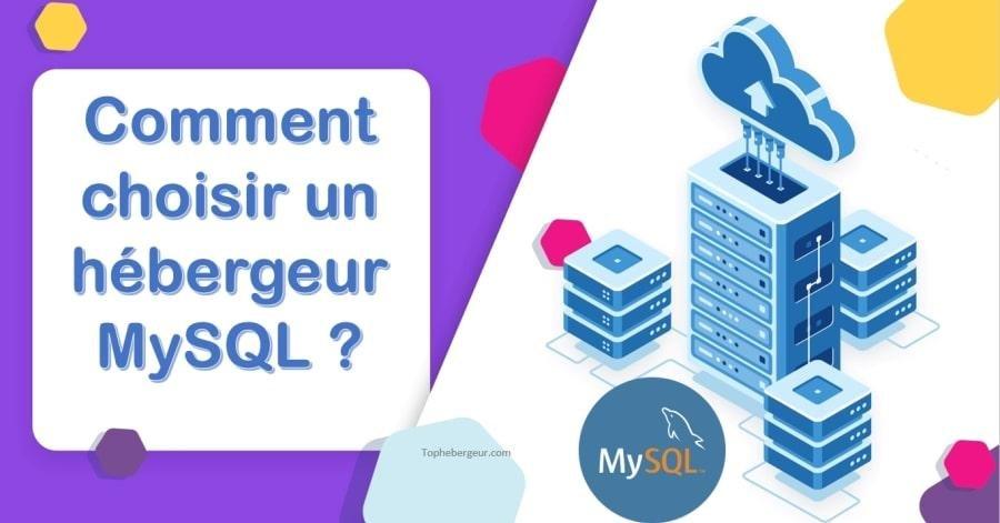 Comment trouver et choisir un hébergement de site MySQL