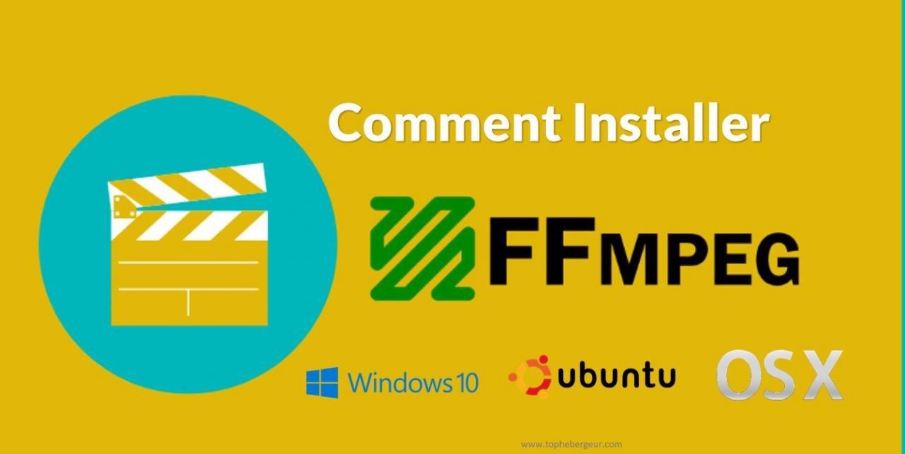 Comment installer FFmpeg