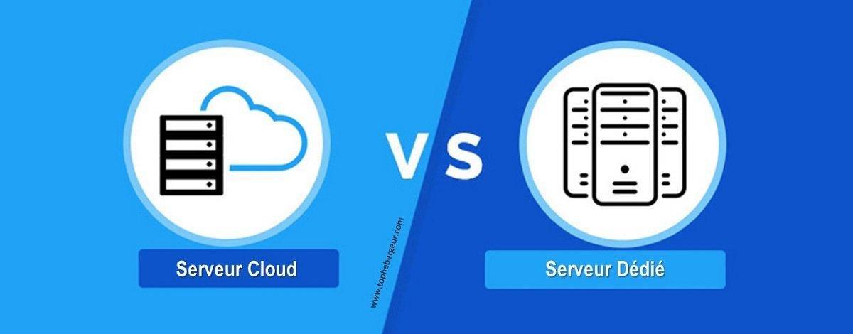 Différences entre serveur cloud et serveur dédié