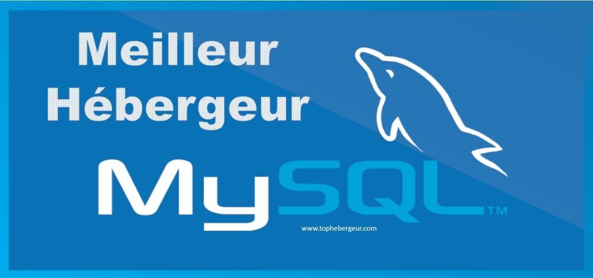 Meilleur hébergement MySQL