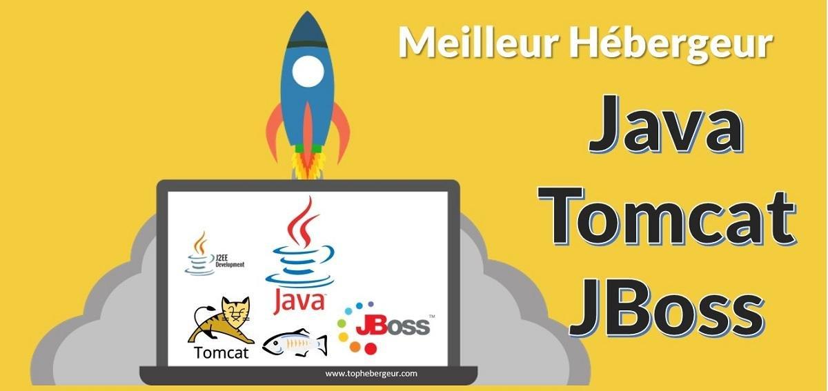 Meilleur Hébergeur Java, JSP, Tomcat, JBoss, J2EE, GlassFish