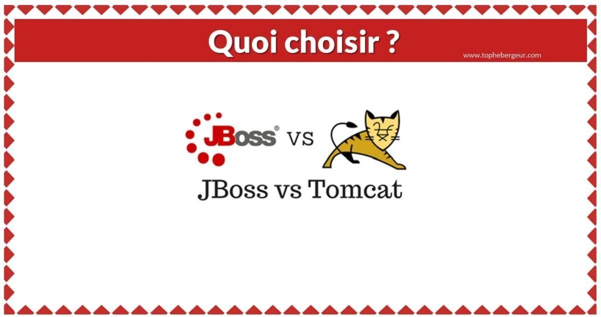Tomcat ou JBoss Lequel Choisir ?