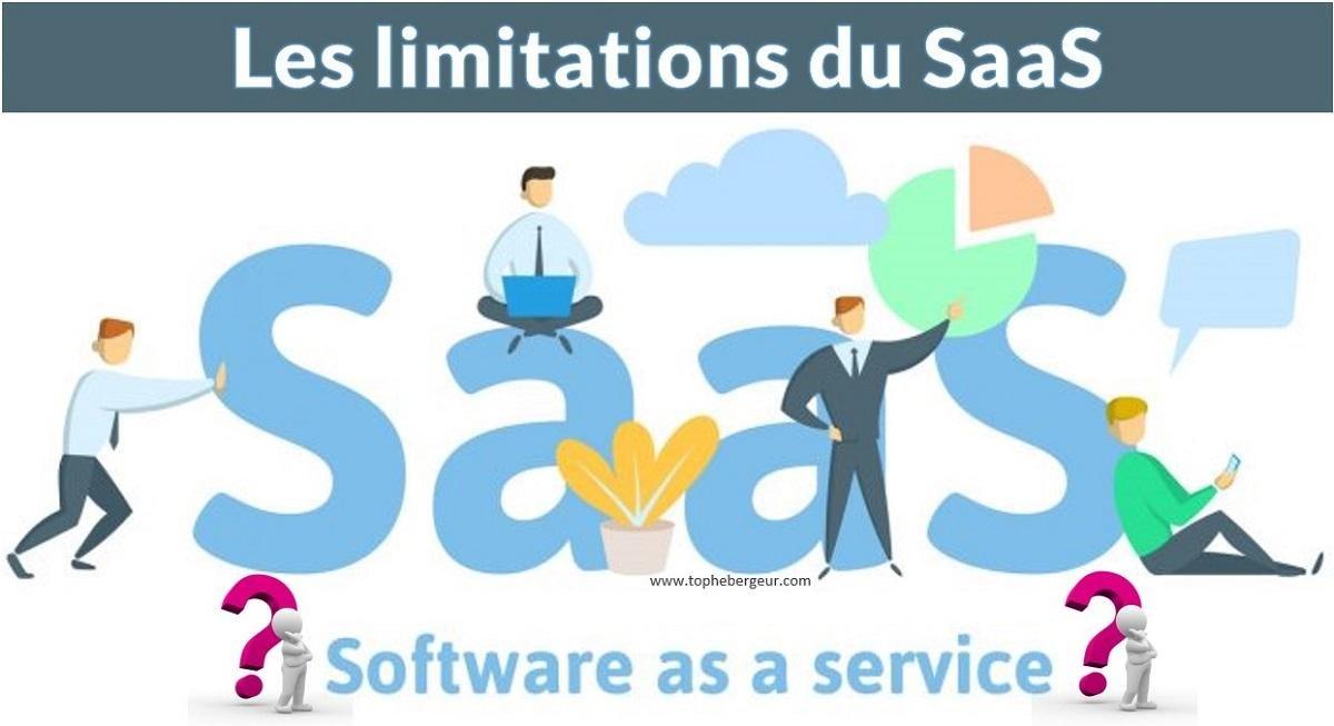 Les limitation du Logiciel en tant que Service SaaS