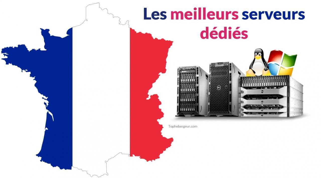 Meilleur hébergeur serveur dédié en France