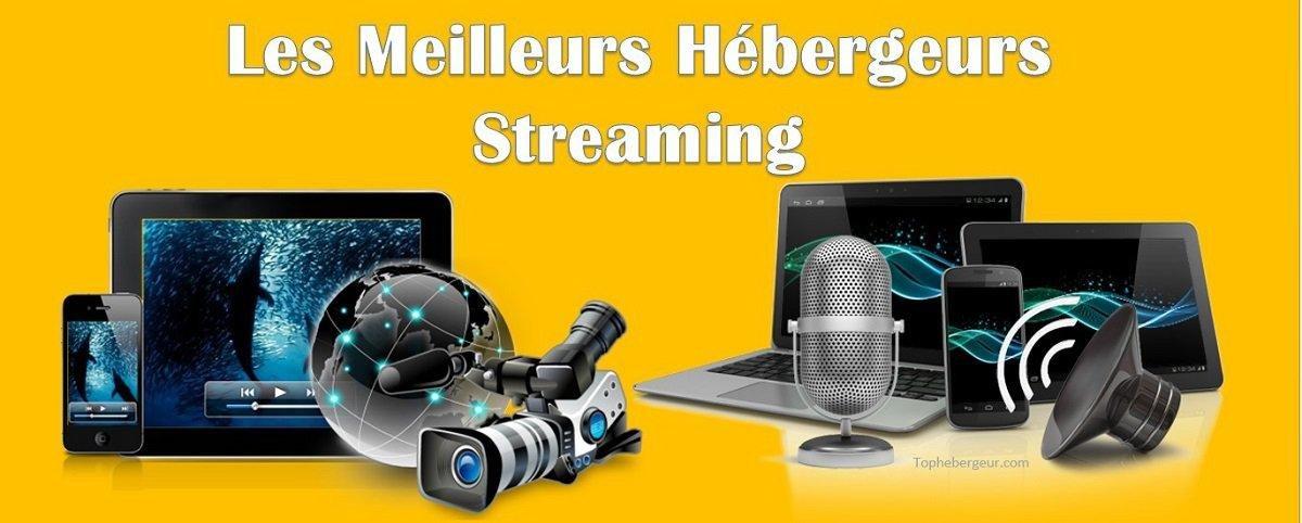 Meilleur hébergeur Streaming Audio-Vidéo-Radio