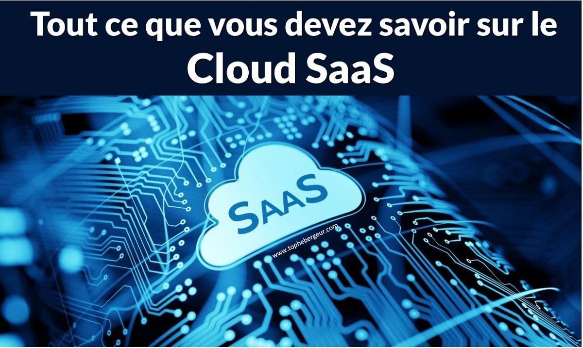 Tout ce que vous devez savoir sur le Software as a service SaaS
